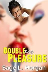 Double the Pleasure (mff threesome menage erotica)