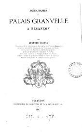 Monographie du palais Granvelle à Besançon