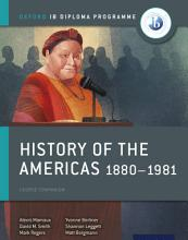 Oxford IB Diploma Programme  History of the Americas 1880 1981 Course Companion PDF