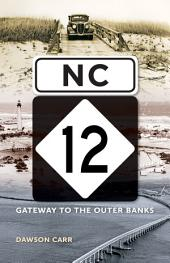 NC 12: Gateway to the Outer Banks