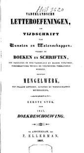 Vaderlandsche letter-oefeningen of tijdschrift van kunsten en wetenschappen: Volume 1