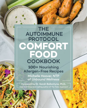 The Autoimmune Protocol Comfort Food Cookbook PDF