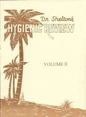 Dr  Shelton s Hygienic Review PDF