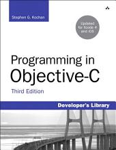 Programming in Objective-C: Edition 3