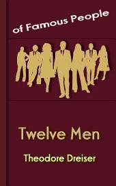 Twelve Men: Famous People