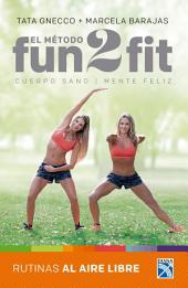 El método Fun 2 fit rutinas al aire libre