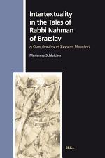 Intertextuality in the Tales of Rabbi Nahman of Bratslav