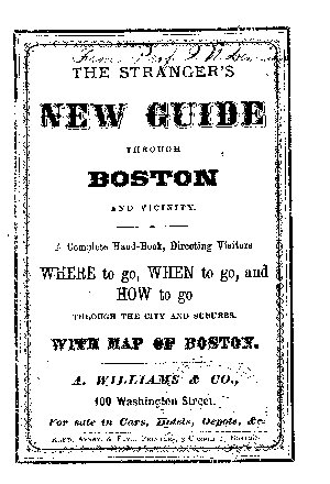 THE STRANGER S NEW GUIDE THROUGH BOSTON AND VICINITY