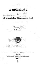Bundesblatt der Schweizerischen eidgenossenschaft: Band 1