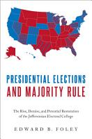 Presidential Elections and Majority Rule PDF