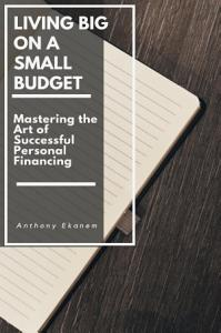 Living Big on a Small Budget Book