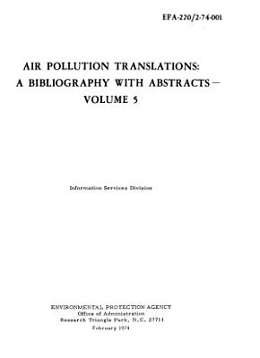 Air Pollution Translations: a Bibliography with Abstracts