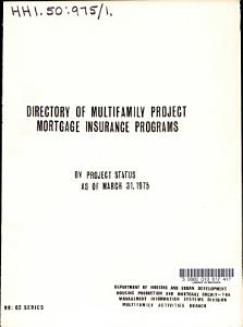 Directory of Multifamily Project Mortgage Insurance Programs by Project Status
