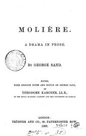 Molière, a drama by George Sand, ed. by T. Karcher