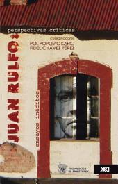 Juan Rulfo: perspectivas críticas : ensayos inéditos