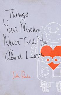 Things Your Mother Never Told You Book