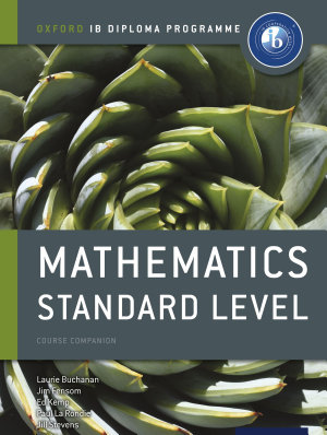 Oxford IB Diploma Programme  Mathematics Standard Level Course Companion PDF