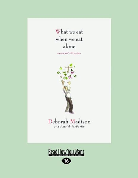 Download What We Eat When We Eat Alone Book