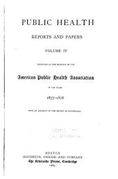Public Health Papers and Reports: Volume 4