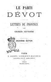Le parti dévot lettres de province par Charles Sauvestre
