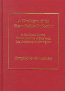 A Catalogue of the Shaw Hellier Collection in the Music Library  Barber Institute of Fine Arts  the University of Birmingham PDF