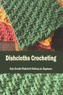 Dishcloths Crocheting