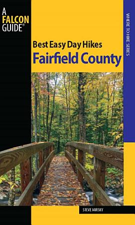 Best Easy Day Hikes Fairfield County PDF