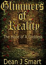 Glimmers of Reality: The Hope of A Goddess