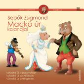 Mackó úr kalandjai III. kötet