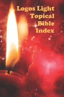 Logos Light Topical Bible Index Book