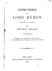 Cuatro poemas de Lord Byron: traducidos en verso castellano por Antonio Sellen