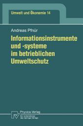 Informationsinstrumente und -systeme im betrieblichen Umweltschutz
