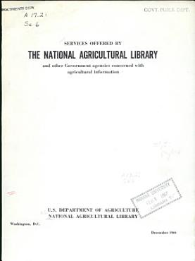 Services Offered by the National Agricultural Library and Other Government Agencies Concerned with Agricultural Information PDF