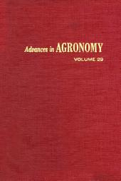 Advances in Agronomy: Volume 29