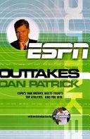Outtakes  Dan Patrick