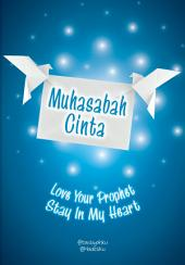 Muhasabah Cinta: Love Your Prophet, Stay In My Heart