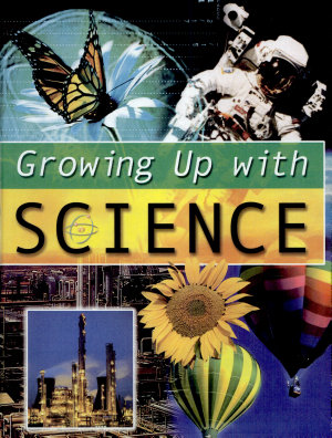 Growing Up with Science PDF