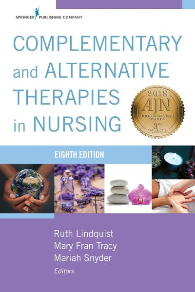 Complementary   Alternative Therapies in Nursing  Eight Edition PDF