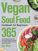Vegan Soul Food Cookbook for Beginners