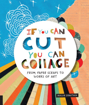 If You Can Cut  You Can Collage