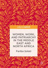Women  Work  and Patriarchy in the Middle East and North Africa PDF