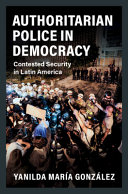 Authoritarian Police in Democracy PDF