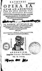Raymundi Lullii opera ea quae ad adinventam ab ipso artem universalem, scientiarum artiumque... pertinent...