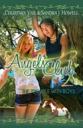 Angels Club 2: The Trouble with Boys