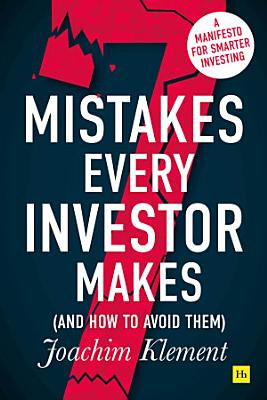 7 MISTAKES EVERY INVESTOR MAKES  AND HOW TO AVOID THEM
