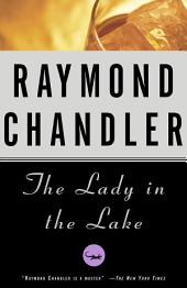 The Lady in the Lake: A Novel