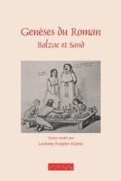 Genèses du roman: Balzac et Sand : pour Nicole Mozet