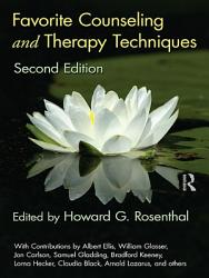 Favorite Counseling And Therapy Techniques Second Edition Book PDF