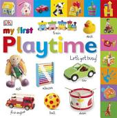 Tabbed Board Books: My First Playtime: Let's Get Busy!