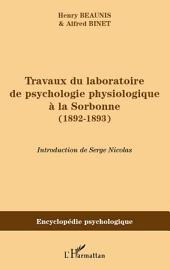 Travaux du laboratoire de psychologie physiologique à la Sorbonne (1892-1893)